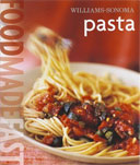 Williams Sonoma Food Made Fast: PASTA by Julia della Croce